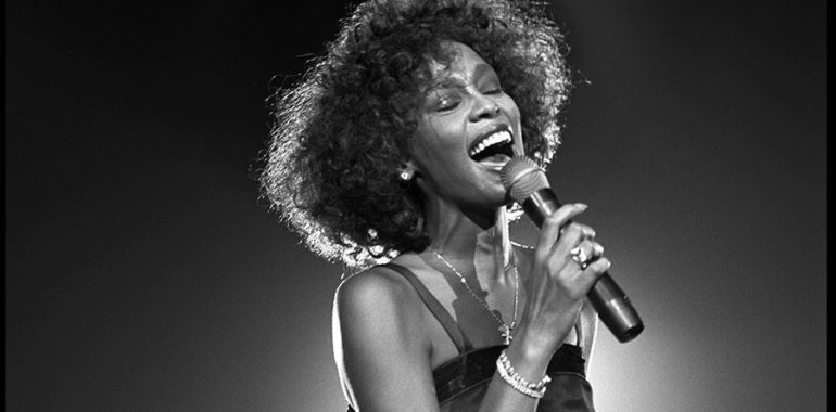 Whitney Houston, and Her Rise from Zero to Hero